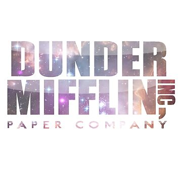 Dunder Mifflin (galaxy!!) by neon-bullets