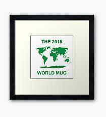 The 2018 World Mug Framed Print