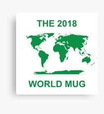 The 2018 World Mug Canvas Print