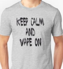 Keep Calm and Vape on Unisex T-Shirt