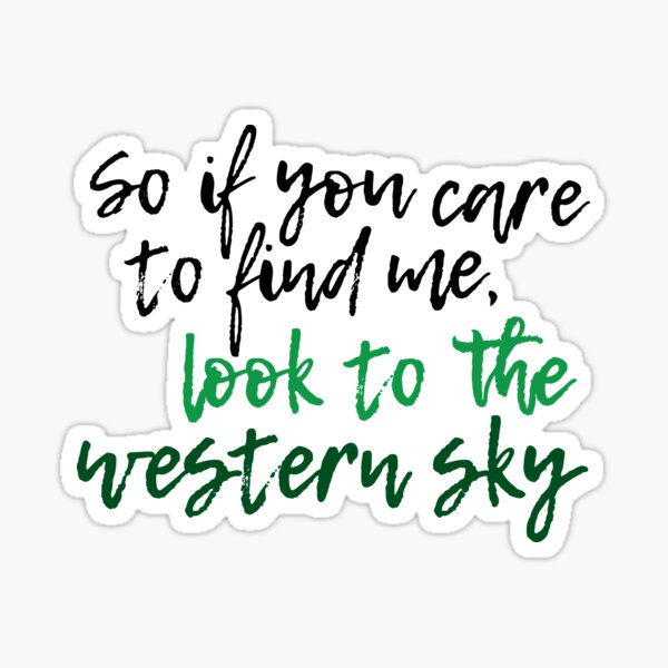 Look to the Western Sky - Defying Gravity - Wicked Sticker