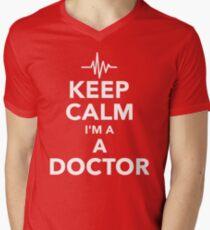 Keep calm I am a Doctor Men's V-Neck T-Shirt