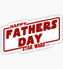 Happy Fathers day a Star Wars Story Red Sticker
