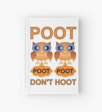Two Poots not Two Hoots Hardcover Journal