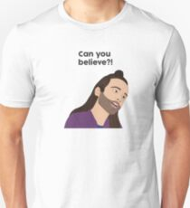 """""""Can You Believe"""" Johnathan from Queer Eye Unisex T-Shirt"""