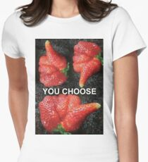 Choose Your Strawberry... Women's Fitted T-Shirt