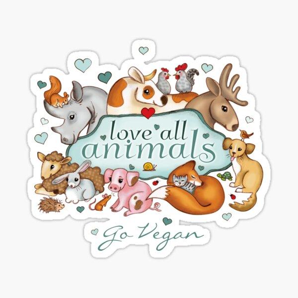 Love all animals, go vegan Sticker