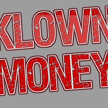 Klown Money by KrazyKlowns