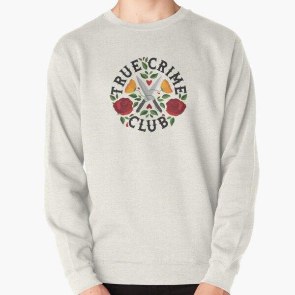 True Crime Club  Pullover Sweatshirt