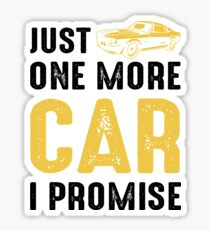 Just One More Car Sticker