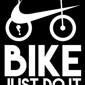 Bike Just Do It by LemonRindDesign