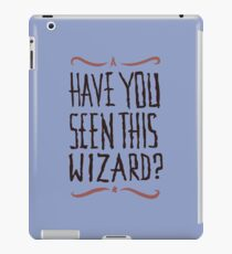 Have you seen this wizard? iPad Case/Skin