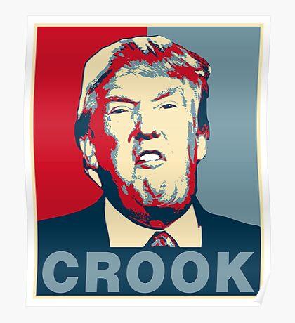 Trump Crook Poster Poster