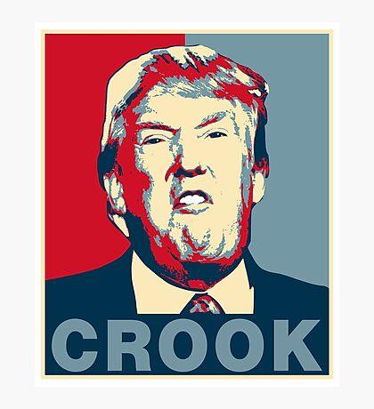 Trump Crook Poster Photographic Print