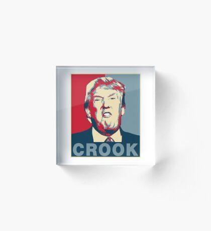 Trump Crook Poster Acrylic Block