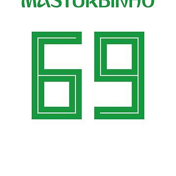 MASTURBINHO 69 Funny Soccer Meme T Shirt by ravishdesigns