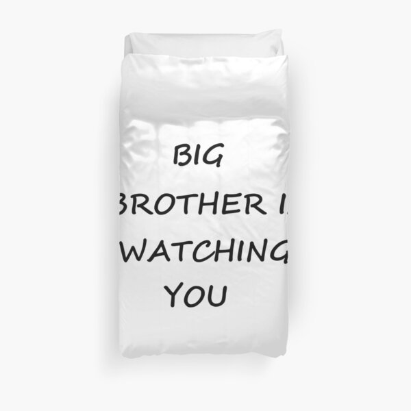 Big Brother is Watching You #BigBrother #WatchingYou Duvet Cover