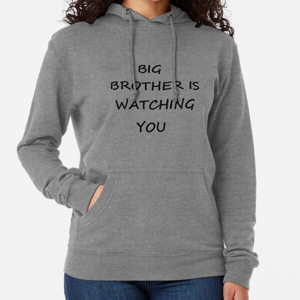 Big Brother is Watching You, #BigBrother, #WatchingYou, #BigBrotherIsWatchingYou, #Big, #Brother, #Watching, #You Lightweight Hoodie