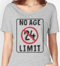 No Age Limit 24th Birthday Gifts Funny B Day For 24 Year Old Womens Relaxed