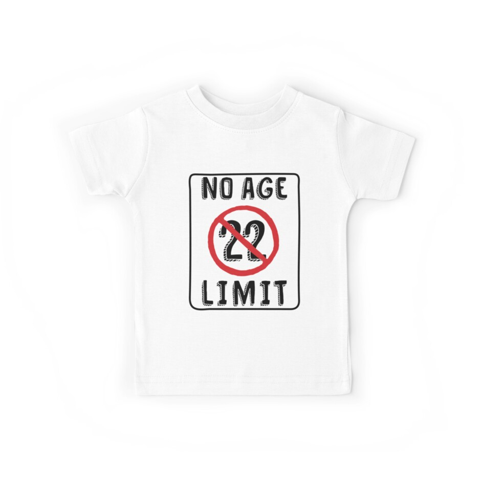No Age Limit 22nd Birthday Gifts Funny B Day For 22 Year Old By MemWear