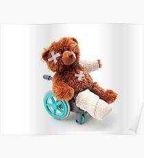 Bear in a wheelchair Poster
