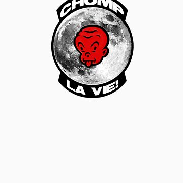 CHUMP La Vie! by jonkox