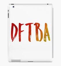 DFTBA iPad Case/Skin