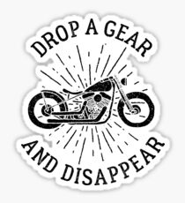 Motorcycle Riding Drop A Gear And Disappear Dark Biker Riders Gift Dark Sticker
