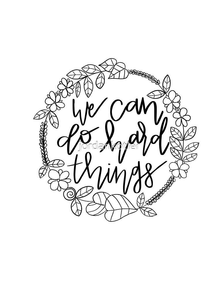 We Can Do Hard Things- Glennon Doyle by jordankotler