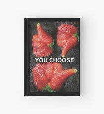 Choose Your Strawberry... Hardcover Journal