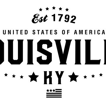 Louiseville Kentucky State KY Pride Home America City Souvenir Vacation Memory wanderlust road trip USA Gift Love Year by CarbonClothing