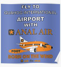 Fly to Quahog International Airport wth Anal Air Poster