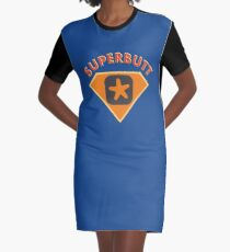 Superbutt - Bet you wish you had one! Graphic T-Shirt Dress