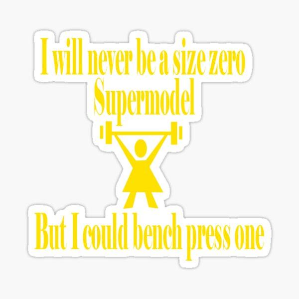Bench Press a Supermodel in Gold Sticker