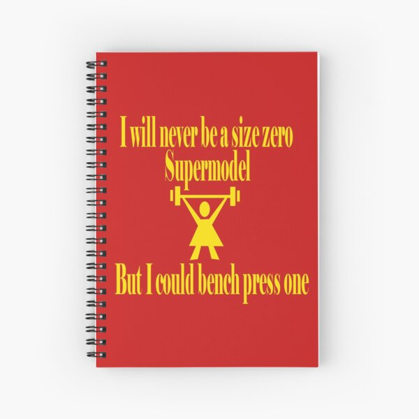 Bench Press a Supermodel in Gold Spiral Notebook
