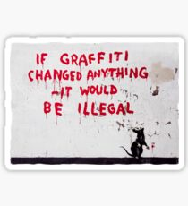 Banksy Mouse graffiti If graffiti changed anything it would be illegal Sticker