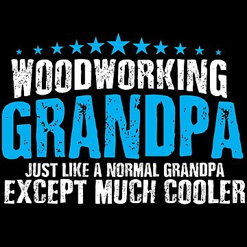 Woodworking grandpa by Apparletics