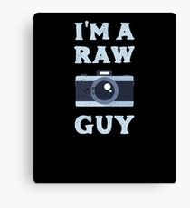 I'm a Raw Guy Photographer Funny Photos Canvas Print