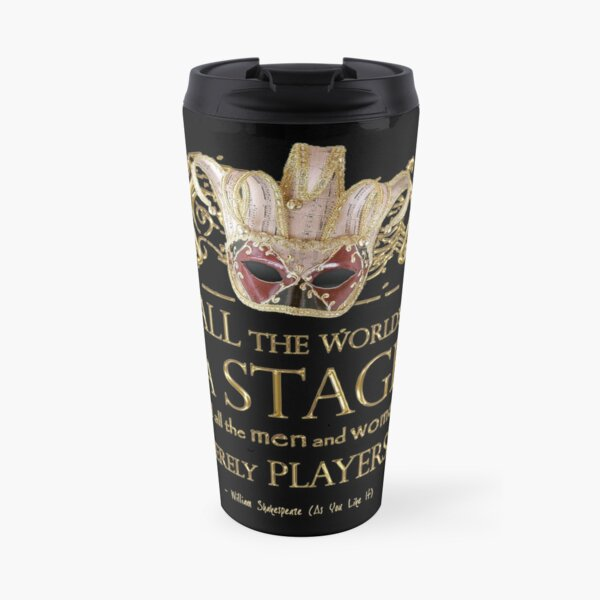 Shakespeare As You Like It Stage Quote Travel Mug
