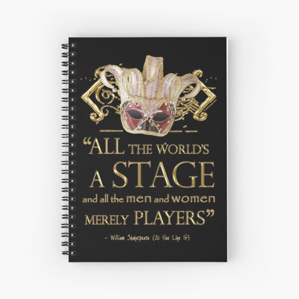 Shakespeare As You Like It Stage Quote Spiral Notebook