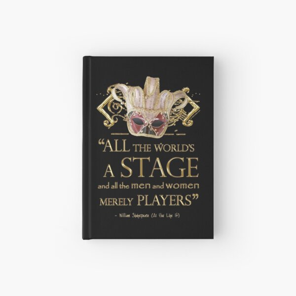 Shakespeare As You Like It Stage Quote Hardcover Journal