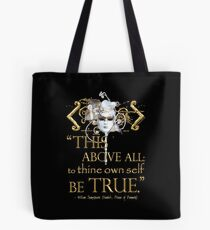 """Shakespeare Hamlet """"own self be true"""" Quote Tote Bag"""