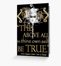 """Shakespeare Hamlet """"own self be true"""" Quote Greeting Card"""