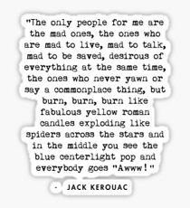 Jack Kerouac On the Road Quote Sticker