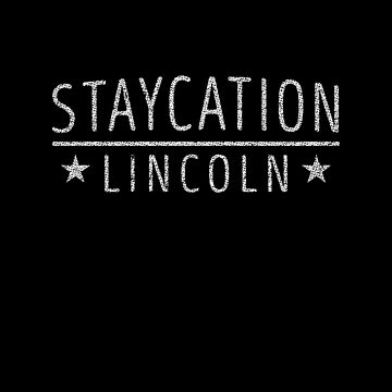 Staycation Lincoln  Nebraska  Holiday at Home by ockshirts