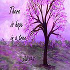 There is Hope in a Tree by EloiseArt
