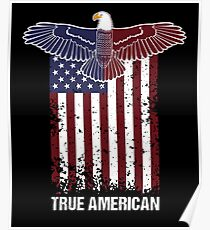 American eagle and flag - True American Poster