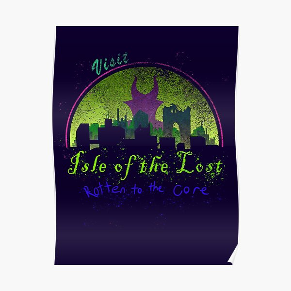 Visit the Isle of the Lost Poster