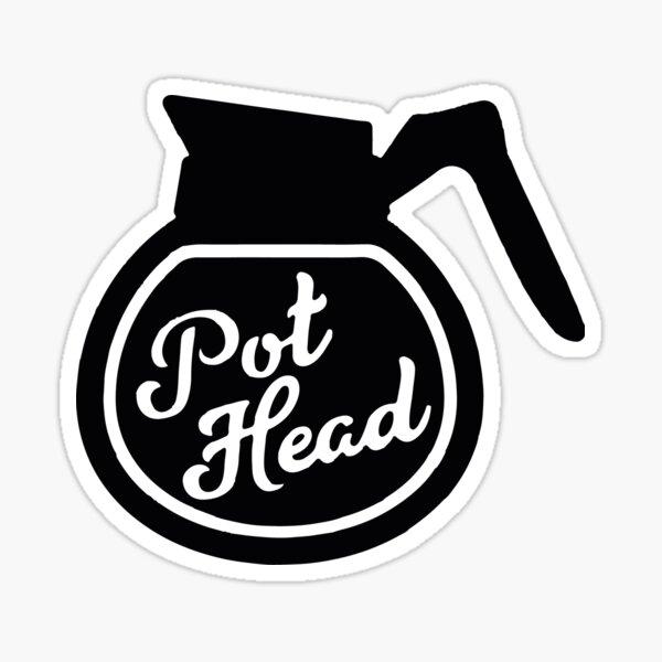 Pothead Sticker
