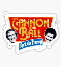 Cannon and Ball - Rock On Tommy! Sticker